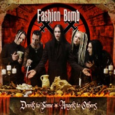 Fashion Bomb - Devils To Some, Angels To Others (Full MP3 Album)