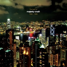 Majesty Crush - I Love You In Other Cities (Full MP3 Album)