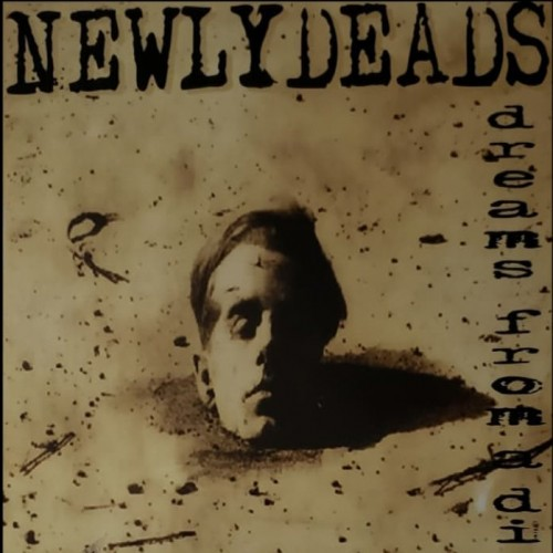 "Newlydeads ""Dreams From A Dirt Nap"" Poster"